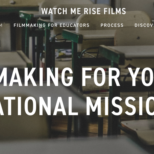 Watch Me Rise Films